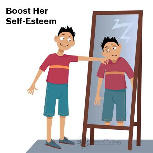 Boost Her Self-Esteem