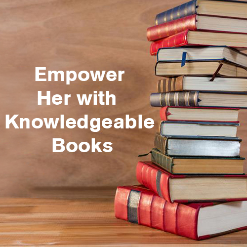 Empower Her with Knowledgeable Books