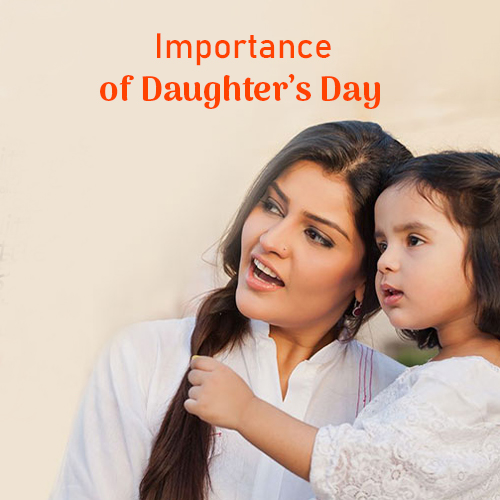 Importance of Daughter's Day